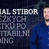 Michal Stibor: Od těžkých začátků až po profitabilní trading